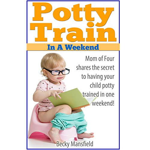 Potty Train in a Weekend cover art