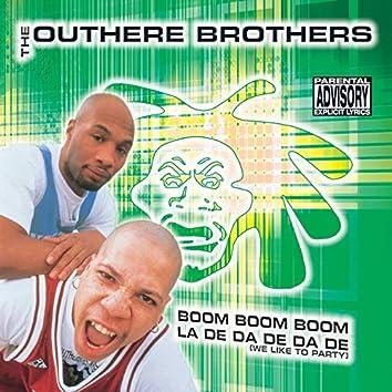 Boom Boom Boom / La De da De da De (We Like to Party) - Ep