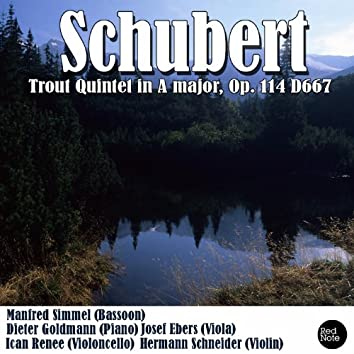 Schubert: Trout Quintet in A major, Op. 114 D667