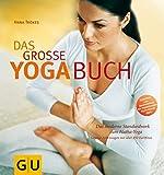 Das groe Yoga- Buch. Das moderne Standardwerk zum Hatha- Yoga. by Anna Trkes(2000-09-01)