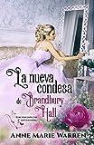 La nueva condesa de Bradbury Hall: Edición especial 2º Aniversario