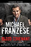Blood Covenant: The Story of the 'Mafia Prince' Who Publicly Quit the Mob and Lived