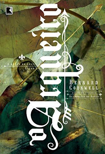 O arqueiro (Vol.1 A busca do Graal)