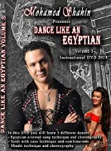 Mohamed Shahin Presents Dance Like An Egyptian Instructional DVD Volume 3 - Spicy Accordian Baladi, Modern Egyptian Oriental, Cairo Style Shaabi