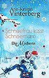 Schneefrau küsst Schneemann: Die Madsens