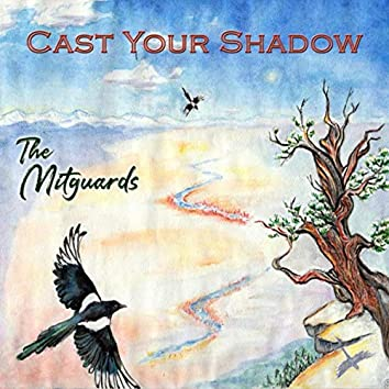 Cast Your Shadow
