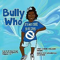 Bully Who