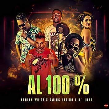 Al 100 % (feat. Adrian White & D´Lujo)