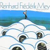 Songtexte von Reinhard Mey - Edition Francaise Volume 3