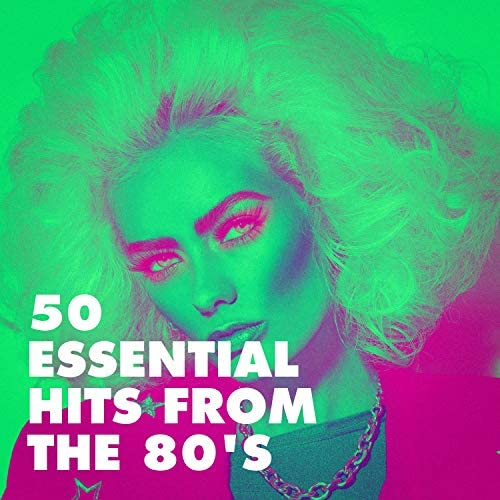 80s Greatest Hits, 80s Hits & I Love the 80s