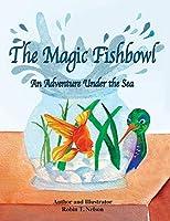 The Magic Fishbowl: An Adventure Under the Sea (Colibri)