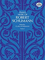 Schumann: Piano Music of Robert Schumann: Series 1