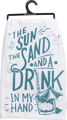 The Sun The Sand and a Drink in my Hand Towel