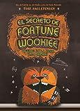 El secreto de Fortune Wookiee (Origami Yoda)