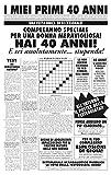 Biglietto auguri giornale compleanno 40 anni amica