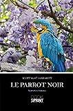 Le Parrot noir (Italian Edition)