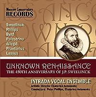 Unknown Renaissance / The 450th Anniversary of J.P. Sweelinck