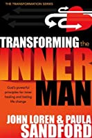 Transforming the Inner Man (Transformation)