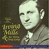 album cover: Irving Mills and His Hotsy Totsy Gang, Volume One