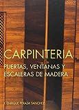 Carpintería, puertas, ventanas y escaleras de madera