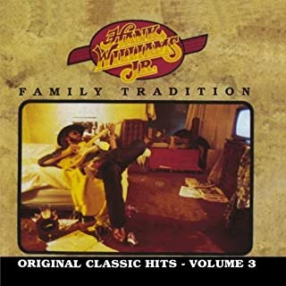 Family Tradition: Original Classic Hits, Vol. 3 by Hank Williams Jr. (2012) Audio CD