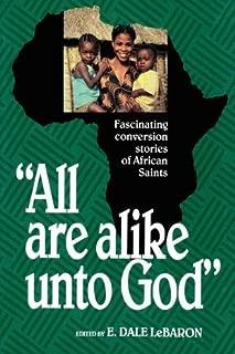 All Are Alike Unto God