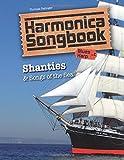 Harmonica Songbook: Shanties & Songs of the Sea