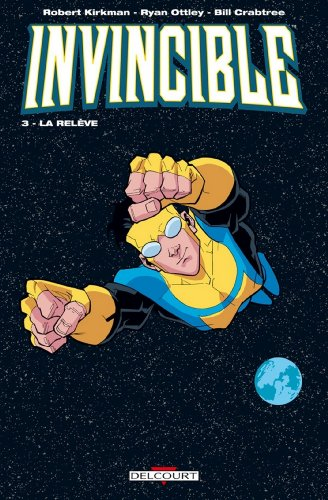 Invincible T03 : La relève
