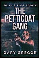 The Petticoat Gang
