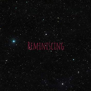 Reminiscing