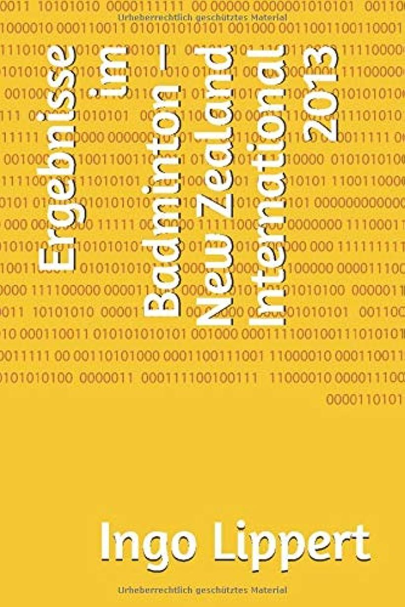 遷移ネブベーコンErgebnisse im Badminton – New Zealand International 2013 (Sportstatistik)