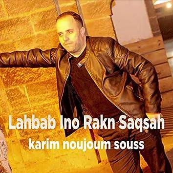 Lahbab Ino Rakn Saqsah