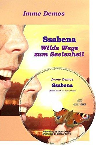 Ssabena, Bundle Buch/Musik-CD, Wilde Wege zum Seelenheil & Meine Musik ist mein Gebet