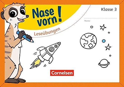 Nase vorn! - Deutsch: 3. Schuljahr - Leseübungen: Übungsheft (Nase vorn! / Deutsch - Übungshefte)