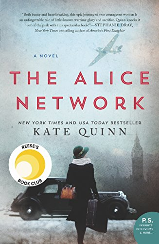 The Alice Network: A Novel by [Kate Quinn]