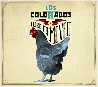 I Like to Move It by Los Colorados