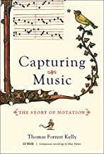 Capturing Music: The Story of Notation [With CD (Audio)]