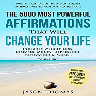 The 5000 Most Powerful Affirmations That Will Change Your Life, Volume 1 cover art