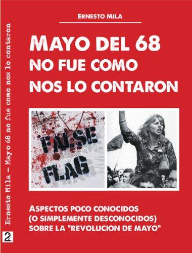 Mayo del 68, no fue como nos lo contaron eBook: Milà, Ernesto, Ernesto Milà: Amazon.es: Tienda Kindle