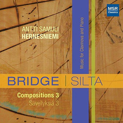 Bridge, Silta - Compositions 3, Sävellyksiä 3: Music for Clavinova and Piano