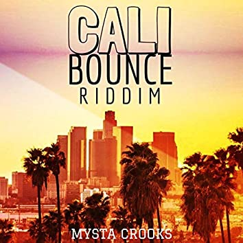 Cali Bounce Riddim