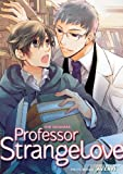 Professor Strange Love Vol.4