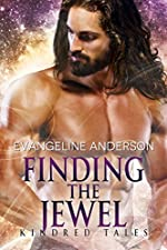 Finding the Jewel: A Kindred Tales PLUS Novel