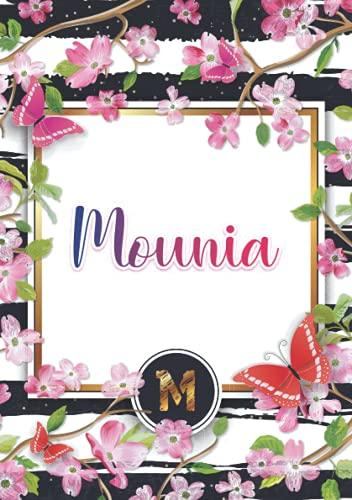 Mounia: Carnet de notes A5 | Prénom personnalisé Mounia | Monogramme : M | Cadeau d'anniversaire pour fille, femme, maman, copine, sœur ... | 120 pages lignée, Petit Format A5 (14.8 x 21 cm)
