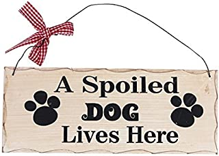 A Spoiled Dog Lives Here Wood Plaque Vintage Wood Sign Gift for dog lover 10