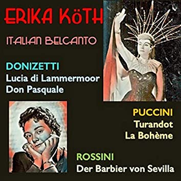 Erika Köth · Italian Belcanto