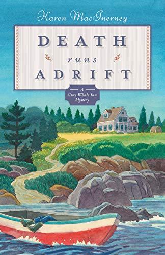 Death Runs Adrift: The Gray Whale Inn Mysteries, 6 by [Karen MacInerney]