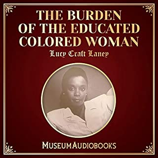 The Burden of the Educated Colored Woman cover art