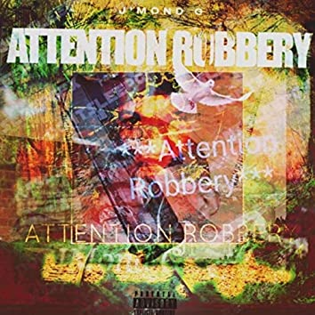 Attention Robbery