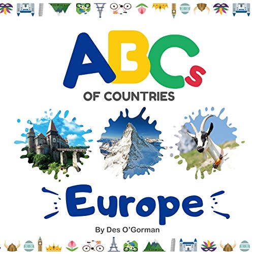 ABCs of Countries: Europe: An ABC alphabet picture book for kids